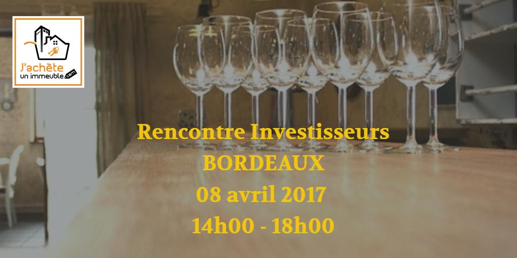 """Rencontre Privée """"Investisseur immobilier"""" sur Bordeaux"""