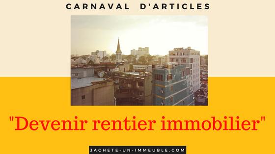 """Carnaval d'articles """"Rentier grâce à l'immobilier"""""""