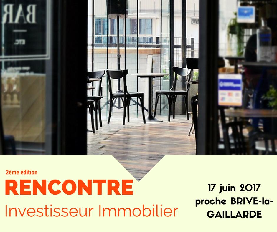 2ème édition des Rencontres Investisseurs Immobilier - BRIVE