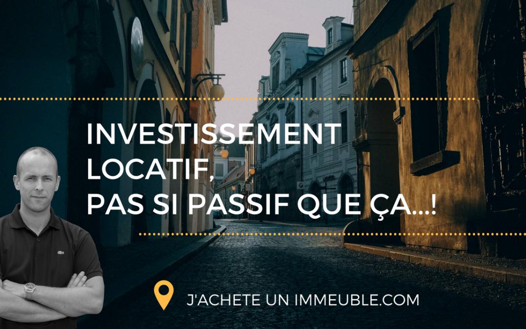 Investir dans l'immobilier. Revenus totalement passifs, ou belle arnaque ?
