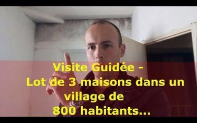 Visite Guidée de mon 2ème investissement : lot de 3 maisons dans un village de 800 habitants